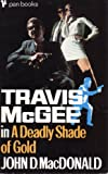 A Deadly Shade of Gold (0330024477) by MacDonald, John D.