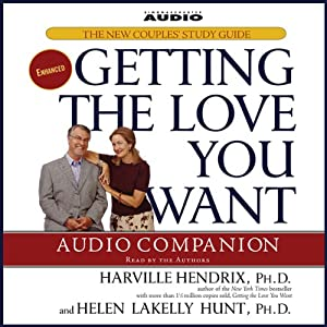Getting the Love You Want Audio Companion: The New Couples' Study Guide | [Harville Hendrix, Helen LaKelly Hunt]
