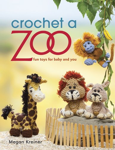 Crochet A Zoo: Fun Toys For Baby And You front-252470