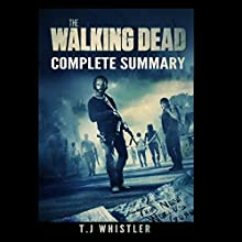 The Walking Dead: Complete Summary Audiobook by Nicholas Voth Narrated by Kevin Theis