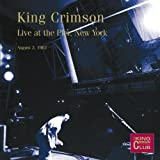 Live At The Pier, New York, August 2nd 1982 King Crimson