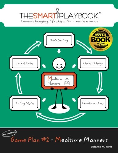 Game Plan #2 - Mealtime Manners: Game-changing life skills for a modern world (The SMART Playbook) (Volume 2)
