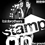 Stamp On The Ground (Radio Edit)