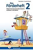 Das Förderheft Mathematik 2: Mathematisches Grundverständnis aufbauen und stärken, Klasse 2, Übungsheft
