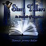 Story Tellers: In Pursuit of Happiness | Thomas Jerome Baker