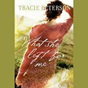 What She Left for Me | [Tracie Peterson]