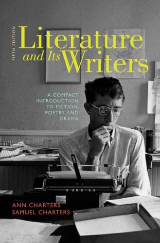 Literature and Its Writers: A Compact Introduction to...