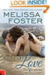 Crashing into Love (Love in Bloom: Th...