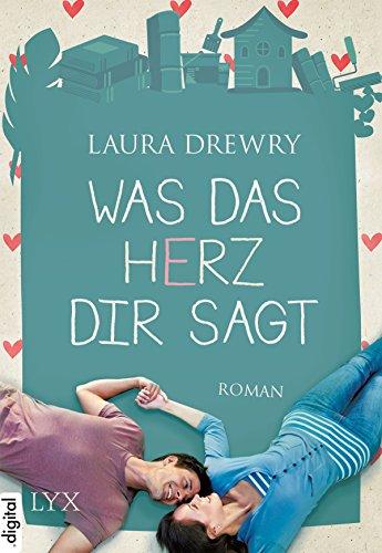 was-das-herz-dir-sagt-german-edition