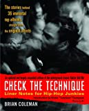 Check the Technique: Liner Notes for Hip-Hop Junkies