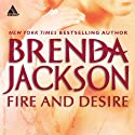 Fire and Desire Audiobook by Brenda Jackson Narrated by Peter Ohms