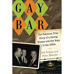 Gay Bar: The Fabulous, True Story of a Daring Woman and Her Boys in the 1950s e-book downloads