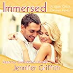 Immersed: A Ripple Effect Romance Novella, Book 6 | Jennifer Griffith