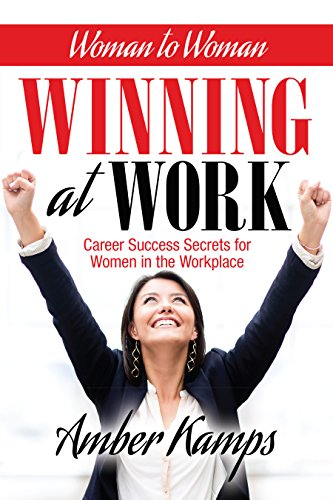 woman-to-woman-winning-at-work-career-success-secrets-for-women-in-the-workplace