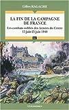 La fin de la campagne de France : Les combats oubliés des Armées du Centre (15 juin-25 juin 1940)