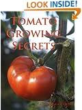 Tomato Growing Secrets