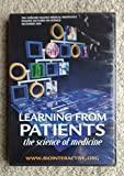 Learning From Patients: The Science of Medicine