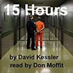 15 Hours: An Alex Sedaka Thriller | David Kessler