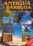 img - for Antigua and Barbuda: A Little Bit of Paradise book / textbook / text book