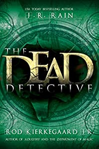 The Dead Detective by J.R. Rain ebook deal