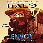 HALO: Envoy   Tobias S. Buckell