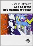 Les secrets des grands traders