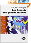 les secrets des grands traders