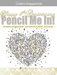 Happy 4th Anniversary: Adult Coloring/Gift Book ONE YEAR DAY TIMER; 4th Anniversary Gifts in al; 4th Wedding anniversary Gifts in al; 4th Wedding ... Party Suppli; 4th Anniversary in all D from CreateSpace Independent Publishing Platform