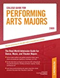 College Guide for Performing Arts Majors - 2009 (Peterson