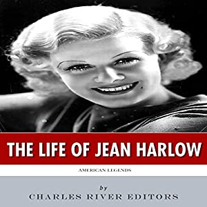 American Legends: The Life of Jean Harlow Audiobook