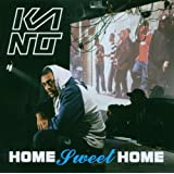 Home Sweet Homeby Kano
