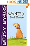 Wanted...Mud Blossom (Blossom Family Book)