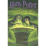 Harry Potter and the Half-Blood Prince (Book 6) ~ J. K. Rowling