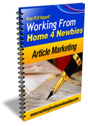 Article Marketing 4 Newbies - How to Write Articles And How To Maximize Your Working From Home Activities By Using Articles!   AAA+++