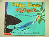 Who eats what?: Food chains and food webs (Let's-read-and-find-out science) (0439497108) by Lauber, Patricia
