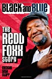 img - for Black and Blue: the Redd Foxx Story book / textbook / text book