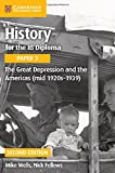 img - for History for the IB Diploma Paper 3 The Great Depression and the Americas (mid 1920s-1939) book / textbook / text book