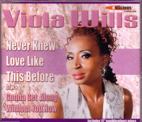 Viola Wills - Never Knew Love Like This Before / Gonna Get Along Without You Now - Zortam Music