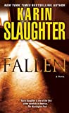 Fallen: A Novel (Will Trent series Book 5)