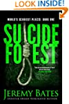 Suicide Forest (A Dark Suspense/Horro...