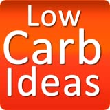 Low Carb Ideas