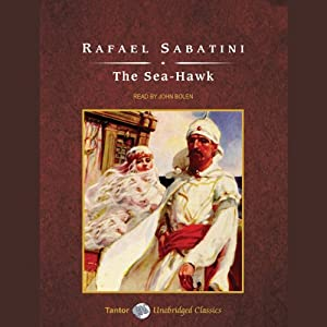 The Sea-Hawk | [Rafael Sabatini]
