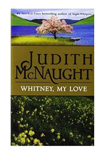 Whitney, My Love (The Westmoreland Dynasty Saga), McNaught, Judith