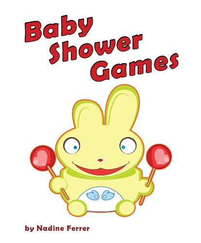 Baby Shower Games: Tips About Planning, Different Games And Free And Low Cost Baby Fun