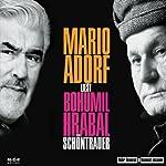 Schöntrauer | Bohumil Hrabal