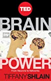 Brain Power: From Neurons to Networks (Kindle Single)