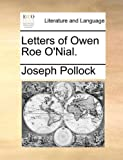 img - for Letters of Owen Roe O'Nial. book / textbook / text book