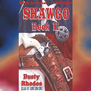 Shawgo: Shawgo Series, Book 2 | [Dusty Rhodes]