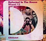 Various Artists Defected In The House Miami '12