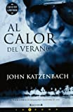 img - for Al Calor Del Verano/ in the Heat of the Summer (Spanish Edition) book / textbook / text book